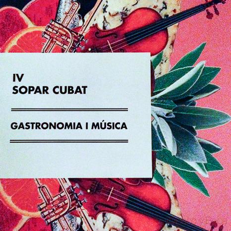 Folleto IV Sopar Cubats Gastronomia y musica