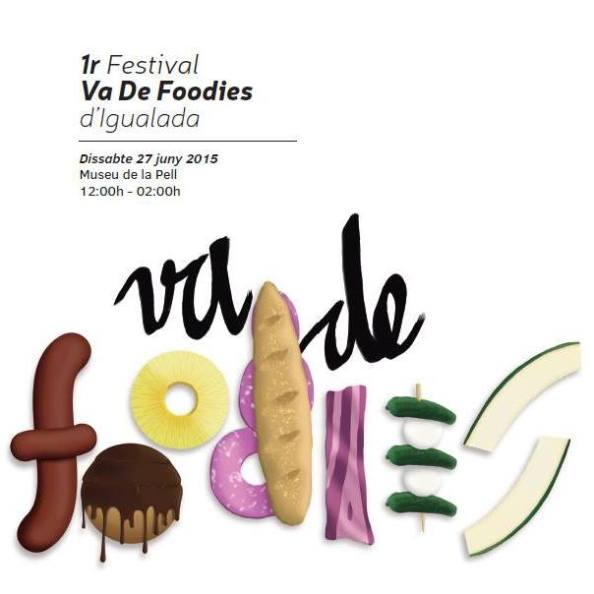 Vadefoodies I Festival de tendencias gastronómicas enIgualada.
