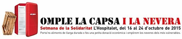 Semana Solidaria en L'Hospitalet: Omple la Caixa i la Nevera (Llena la caja y lanevera)